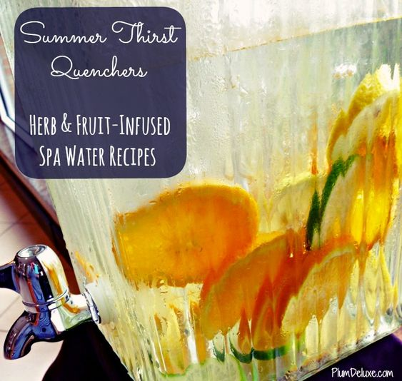 Make your own herb & fruit infused spa water recipes>>> perfect for summer!