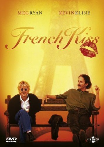 French Kiss the Movie Love this movie  - Meg's character and quotes were so memorable.