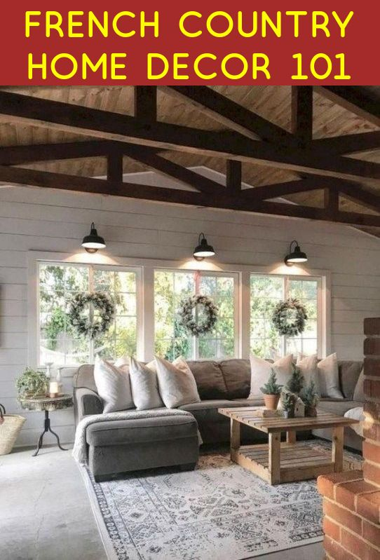 French Country Home Decor 101 French Country House French