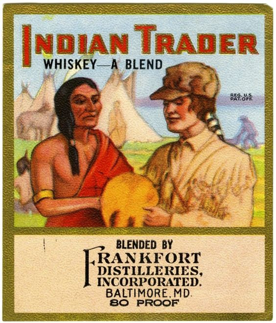 Advertisement for Indian Trader whiskey.