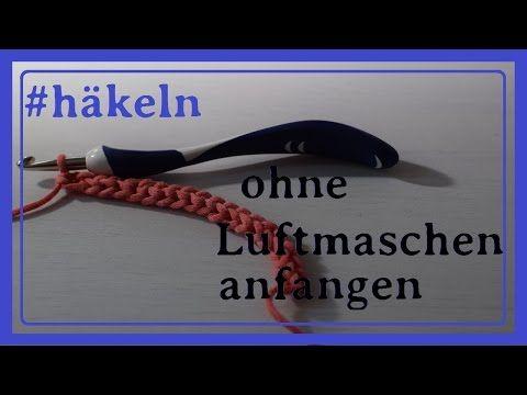 Häkeln - Elastischer Anschlag - Feste Masche Kette - Variante 1/Crochet - Elastic Seam - YouTube