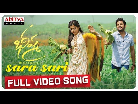 Sara Sari Full Video Song Bheeshma Video Songs Nithiin Rashmika Mahati Swara Sagar Youtube In 2020 Songs Dj Songs Wynk Music