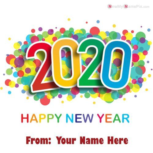 2020 Happy New Year Wishes Name Picture Name Wishes 2020 New