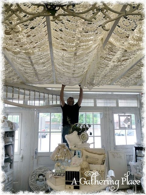Ceiling using crocheted tablecloths or bedspreads. Pretty ...