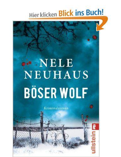 Böser Wolf: Kriminalroman (Ein Bodenstein-Kirchhoff-Krimi): Amazon.de: Nele Neuhaus: Bücher