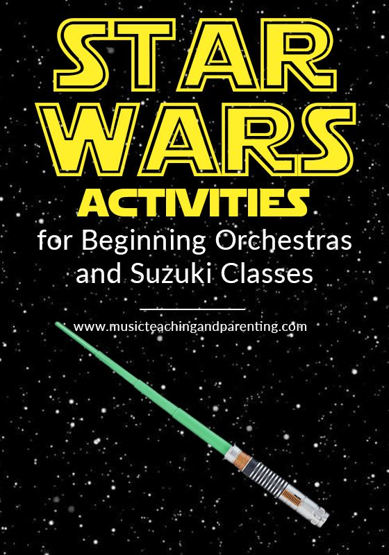 Star Wars Activities for Beginning Orchestra and Suzuki Classrooms - Start the Year with Lots of Fun-On Music Teaching and Parenting #ORCHESTRA TEACHING IDEAS #SUZUKI VIOLIN GAMES
