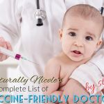 Naturally Nicole's Complete List of Vaccine-Friendly Doctors By State