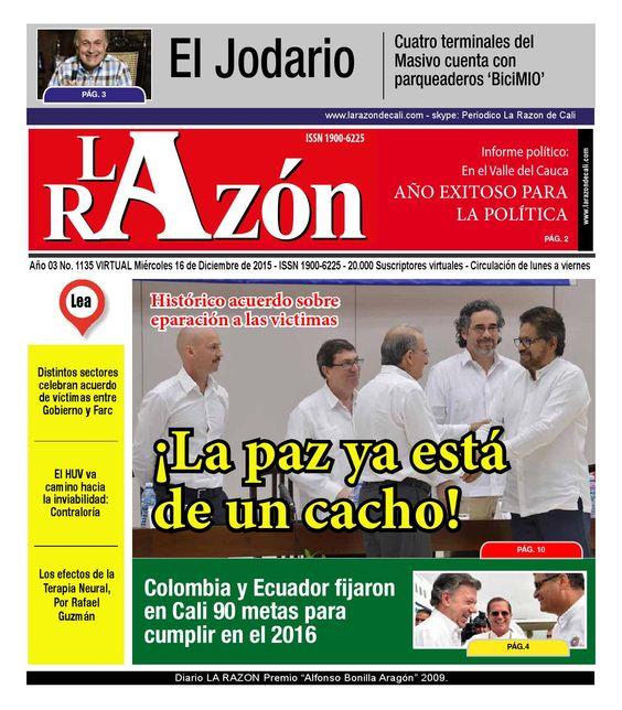 Diario La Razón miércoles 16 de diciembre  Histórico acuerdo sobre reparación de víctimas; ¡La paz está de un cacho!