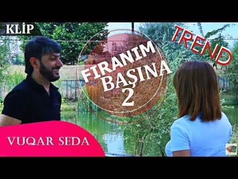 Vuqar Seda Firlanim Basina 2 Klip Youtube Keep Calm Artwork Music Playlist