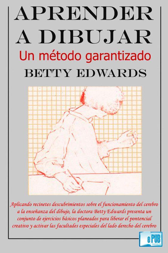 Método Garantizado, Aprende a dibujar, PDF - Betty Edwards