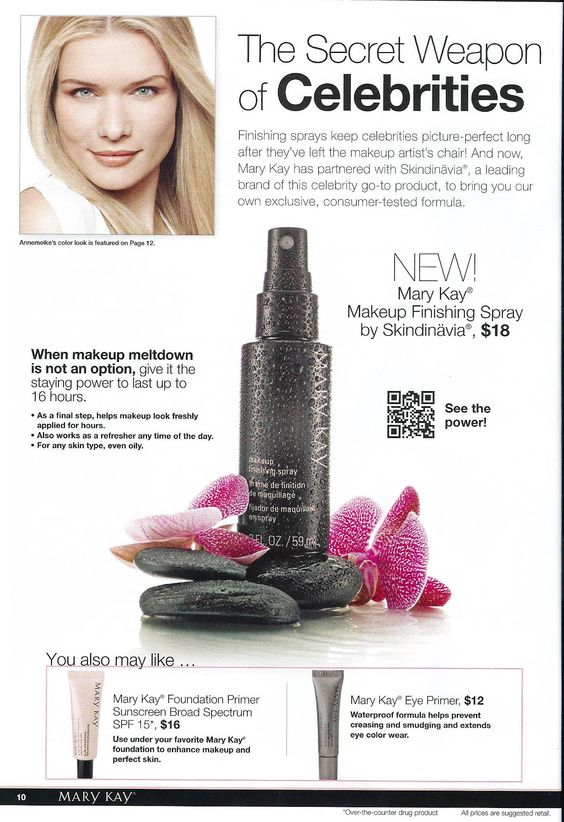 pg 10 of NEW! From-the-Runway Color. Finishing sprays keep celebrities picture-perfect long after they've left the makeup artist's chair.  And now, Mary Kay has partnered with Skindinävia®, a leading brand of this celebrity go-to product, to bring you our own exclusive, consumer-tested formula.Love your makeup look and want it to stay put? We have a solution: Makeup Finishing Spray!  Foundatio Primer Sunscreen Broad Spectrum SPF 15, and Eye Primer!