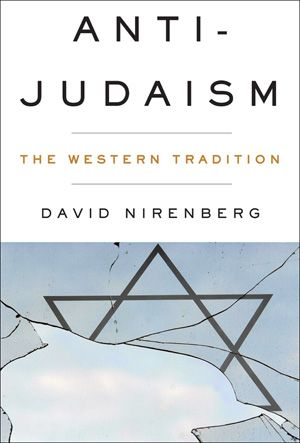 This incisive history upends the complacency that confines anti-Judaism to the ideological extremes in the Western tradition.