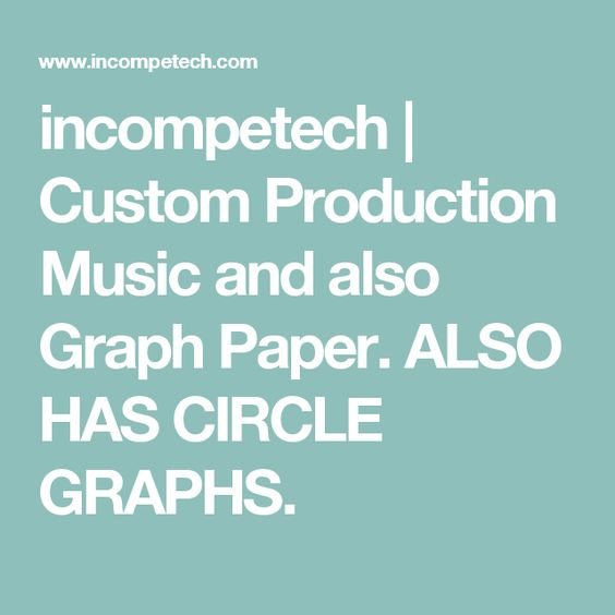 Incompetech  Custom Production Music And Also Graph Paper Also