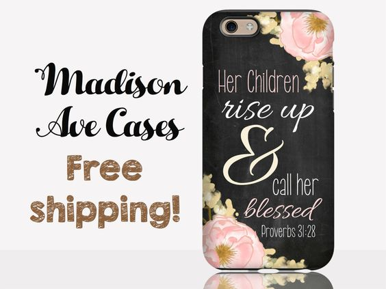 Her Children Arise Up & Call Her Blessed Proverbs 31:28 Christian Bible Verse Quote Mom Mothers Day Galaxy S6 S7 Chalkboard iPhone 5 6 Case