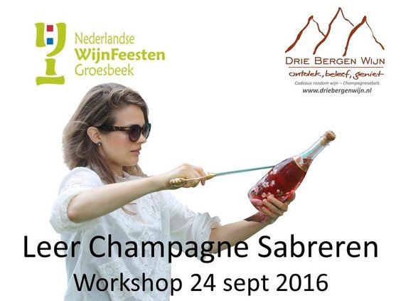 Workshop Leren Sabreren Wijnfeesten Groesbeek 2016