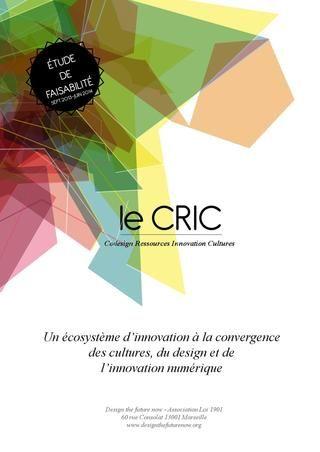 Le CRIC (Codesign Ressources Innovation Cultures) est un projet qui a pour objectif de  faire émerger des dispositifs de médiation numériques innovants s'inscrivant dans le cadre de contraintes et de valeurs ajoutées de chaque projet, chaque contexte, tout en proposant des interopérabilités possibles, de façon à stimuler la mutualisation de dispositifs sur le territoire ou bien des mises à disposition éphémères. (présentation de 70 pages en cliquant sur l'image)