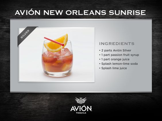 Celebrate until the sun rises with the avi n new orleans for Avion tequila drink recipes
