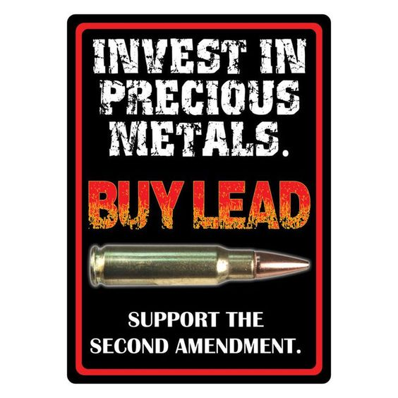 Invest in Precious Metals 2nd Amendment Sign