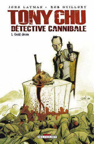 Tony Chu Détective cannibale T01 Goût décès de Rob Guillory et autres, http://www.amazon.fr/dp/2756023213/ref=cm_sw_r_pi_dp_jJfMtb1SKV9WD