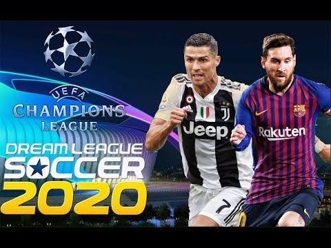 Dream League Soccer 2020 Uefa Champions League Edition Android