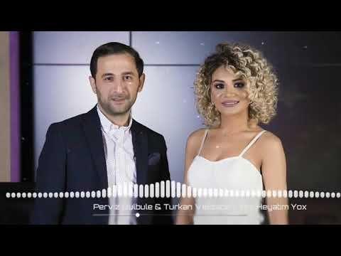 Pərviz Bulbulə Və Turkan Valizadeh Yox Heyatim Yox Artiq Sizlərlə Youtube People Youtube Playlist