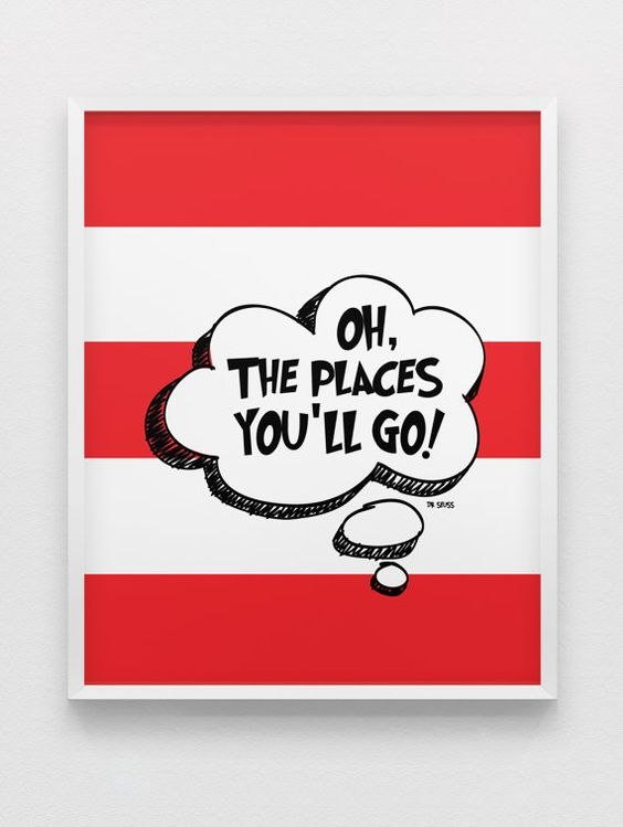 Dr Seuss Quote Print Oh The Places You Ll Go Print