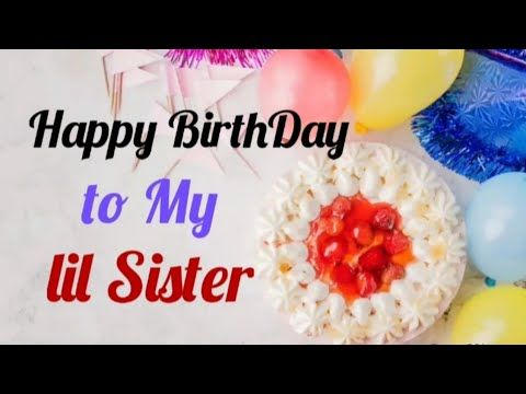 Phenomenal Happy Birthday Cute Little Sister Birthday Wishes For Younger Funny Birthday Cards Online Sheoxdamsfinfo