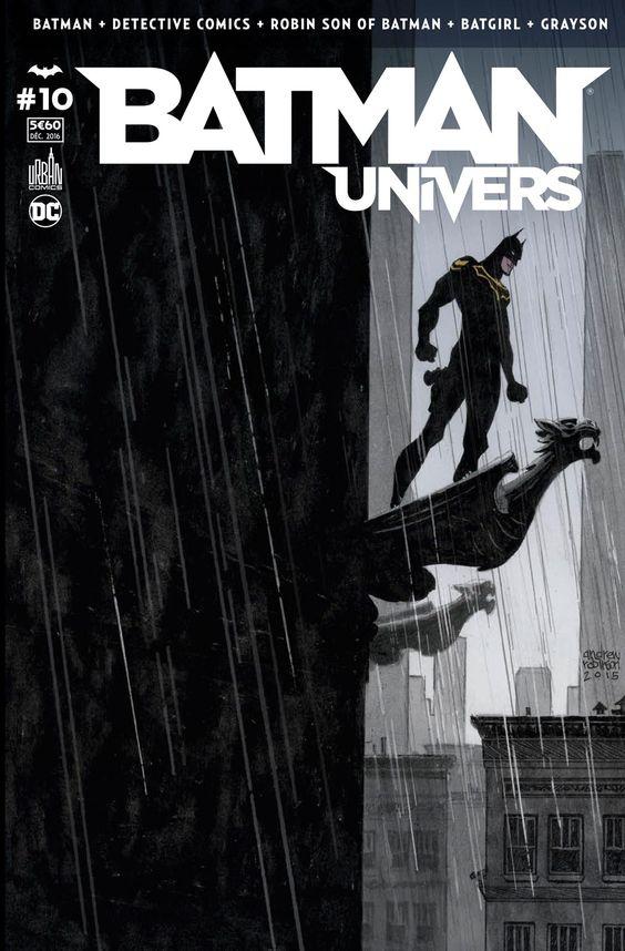 Batman Univers 10 Le retour de Batman ! (02.12.2016) // Bruce Wayne se souvient, et il va devoir faire un choix, mais peut-il vraiment renier son passé en tant que Batman ? Après ses combats aux côtés des membres de la Ligue de Justice, Jim Gordon, le nouveau Batman, revient à Gotham, mais le retour au bercail est plus rude que jamais. #batman #univers #urban #comics #français