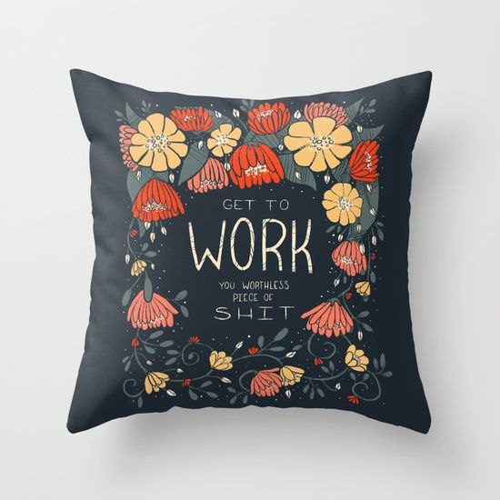 Get to Work Throw Pillow
