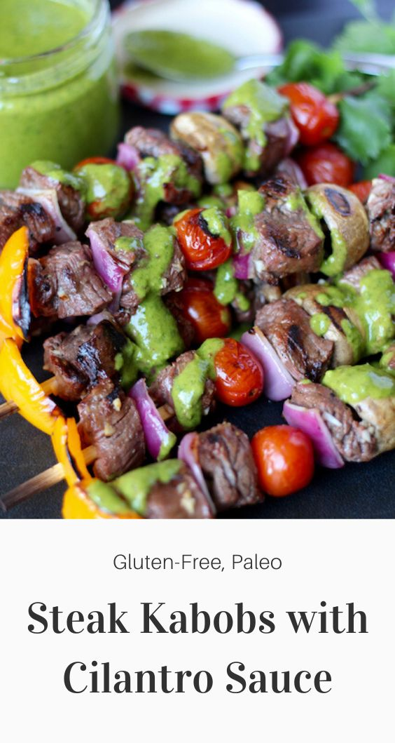 Steak Kabobs with Cilantro Sauce (Healthy, Homemade, Grill, Oven, Gluten-Free, Paleo)