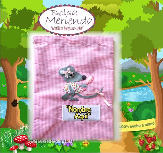 """Bolsa de merienda """"Ratita Presumida"""".  Personalizala con el nombre del niño.  www.kierokekos.es"""