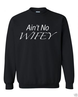 Ain't No Wifey Sweatshirt BLACK. Here is a Cool comfortable 50/50 poly/cotton sweatshirt. Show your support and look great. Everyone will be asking you where did you get this shirt. (in inches) S M L XL 2XL 3XL BODY LENGTH 28 29 30 31 32 33 BODY WIDTH 18 20 22 24 26 28 FULL BODY LENGTH 28 29 30 31 32 33 Machine wash and dry. Turn the shirt inside out to iron. We ship items within 2 - 5 business days for handling time. I will try to ship out before the stated time. Thank you :)