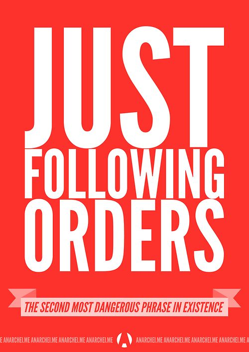 Just following orders