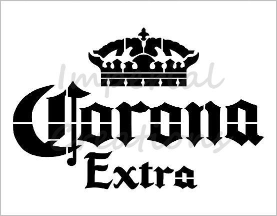 Corona Extra Stencil Beer Alcohol Crown Reusable Sheet S269 Etsy In 2021 Crown Stencil Stencils Crown Logo