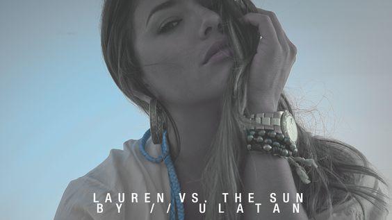 Lauren vs. The Sun