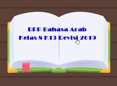Rpp Bahasa Arab Kelas 8 K13 Revisi 2019 Bahasa Pendidikan Bahasa Arab