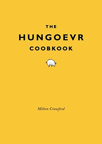 The Hungover Cookbook By Milton Crawford Https Www Amazon Com Dp 030788631x Ref Cm Sw R Pi Dp U X 5kkxbb48hb2qz Hungover Cookbook Hangover