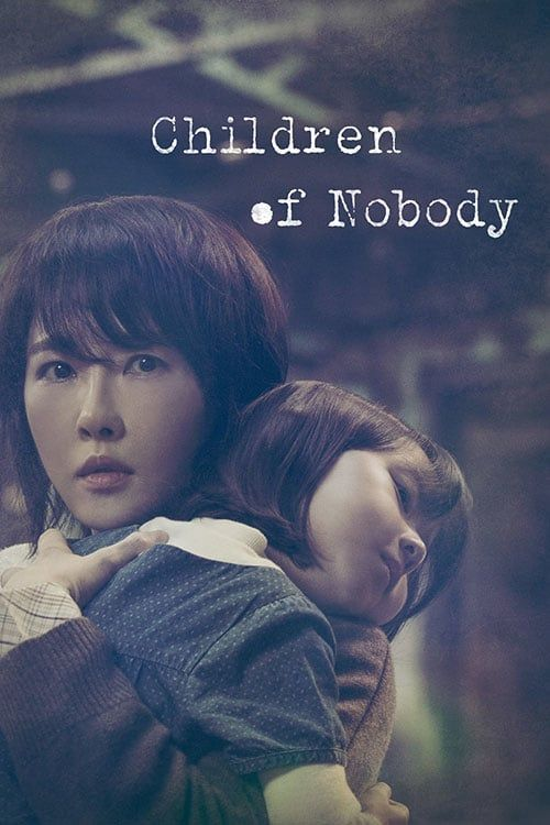 Watch Children Of Nobody Episode 1 Free Online With English Subs