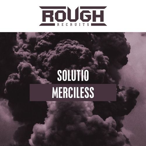 Solutio Merciless Out Now By Roughstate On Soundcloud Movie Posters Soundcloud Artist