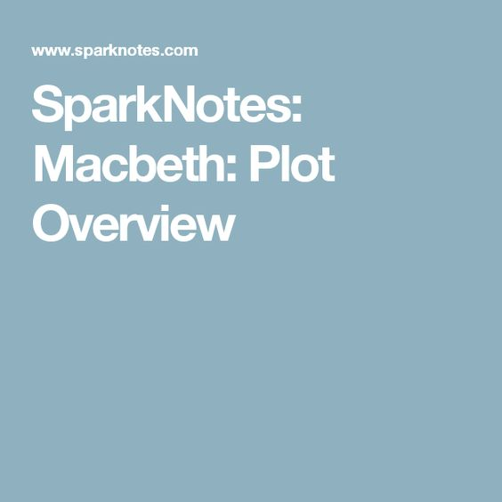 SparkNotes: Macbeth: Plot Overview