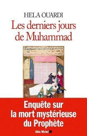 Les derniers jours de Muhammad (2016) – Hela Ouardi