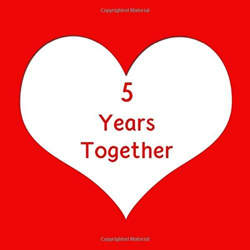 5 Years Together 5th Wedding Anniversary Notebook Diar Https Www Amazon Com Dp 16 In 2020 6th Wedding Anniversary 6th Anniversary Gifts 9th Wedding Anniversary