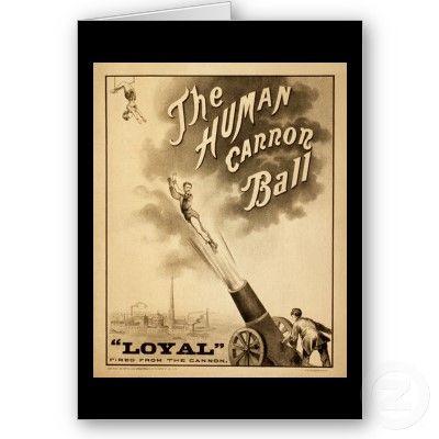 Google Image Result for http://rlv.zcache.com/vintage_circus_poster_human_canon_ball_circa_1879_card-p137474889246652163bh2r3_400.jpg
