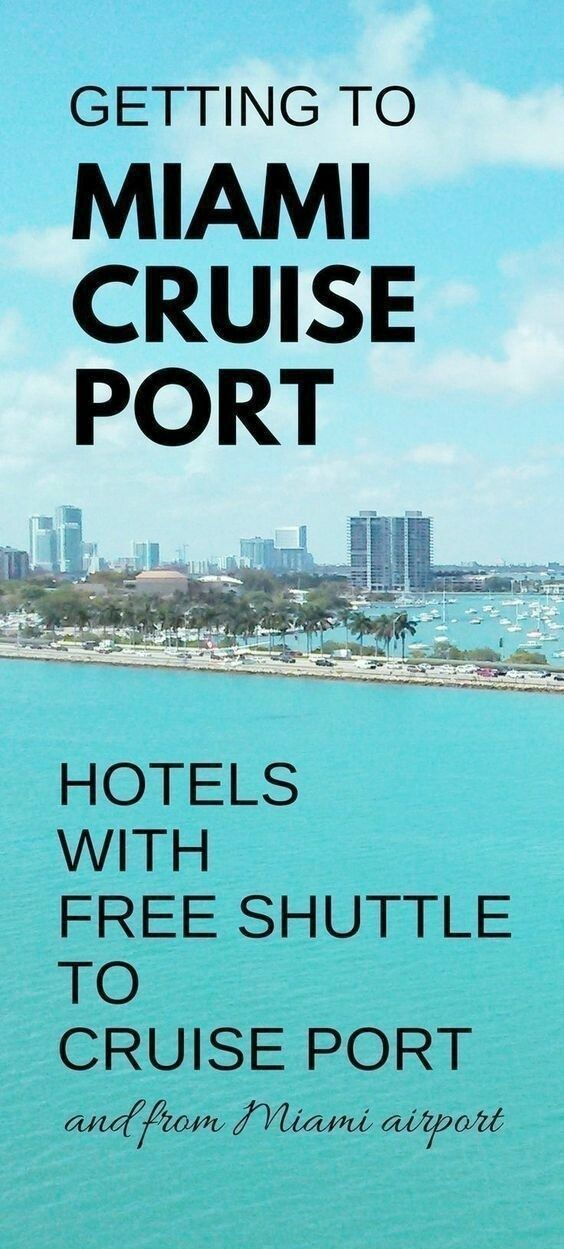 Miami Hotels With Free Shuttle To Cruise Port Map List Port