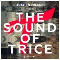 Jochen Miller - Fugu (Taken from Jochen Miller pres The Sound Of Trice ) [OUT NOW] by Armada Trice on SoundCloud