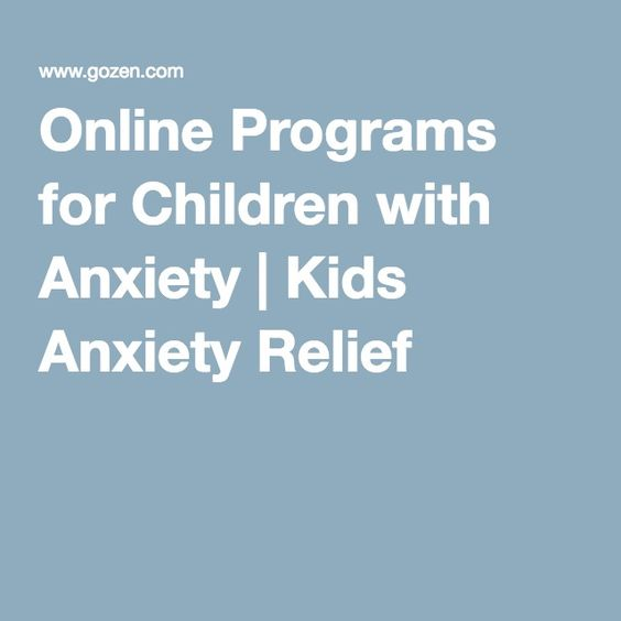 Online Programs for Children with Anxiety | Kids Anxiety Relief