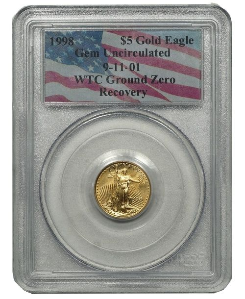 1998 American Gold Eagle Wtc Recovery Ground Zero 1 10 Oz 5 Gem Uncirculated Pcgs Gold Eagle Gems Gold Coins