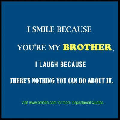brother quotes quotes about brothers quotes quotes