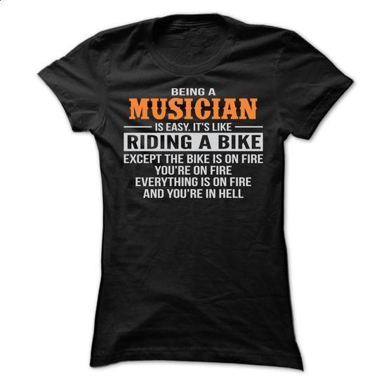 BEING A MUSICIAN T SHIRTS - #hoodie #chunky sweater. PURCHASE NOW => https://www.sunfrog.com/Geek-Tech/BEING-A-MUSICIAN-T-SHIRTS-Ladies.html?68278