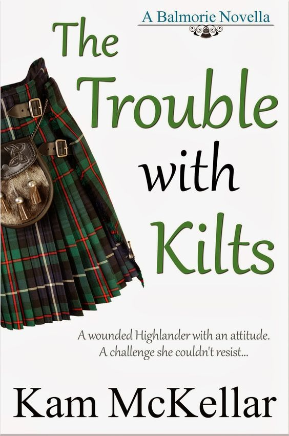 The trouble with Kilts by Kam McKellar